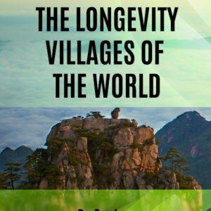 thelongevityvillagesoftheworld